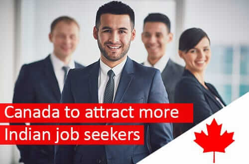 Canada to attract more Indian job seekers | Make Visas